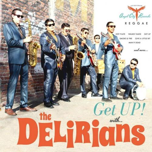 "The Delirians - ""Get UP!"""