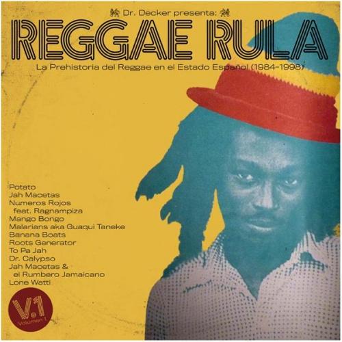 Reggae Rula – La Prehistoria Del Reggae En El Estado Español (1984-1998)