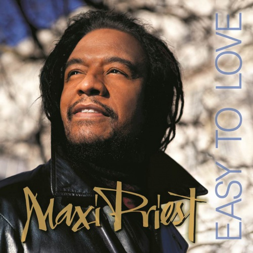 "Maxi Priest - ""Easy To Love"""