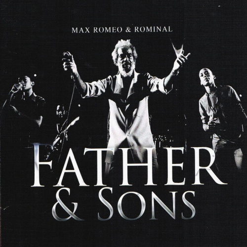 "Max Romeo - ""Father & Sons"""