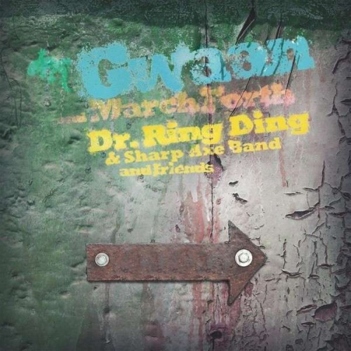 """Dr. Ring-Ding - """"Gwaan / March Forth"""""""
