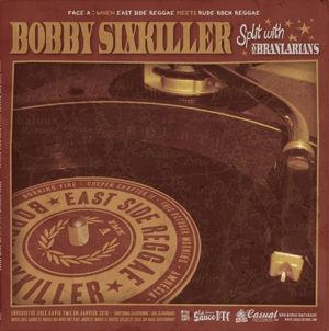 Bobby Sixkiller - Split with Branlarians
