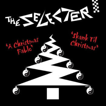 "The Selecter - ""Skank Til Christmas/A Christmas Fable"""
