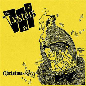 "The Toasters - ""Christma-ska"""