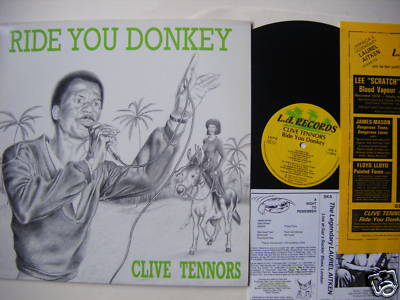 """Clive Tennors - """"Ride You Donkey"""""""