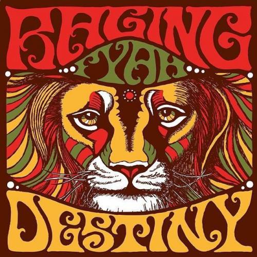 """Raging Fyah - """"Destiny"""""""