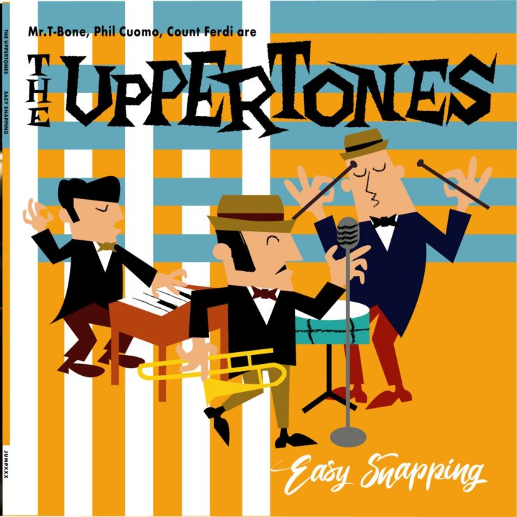 "The Uppertones ""Easy Snapping"" album cover"