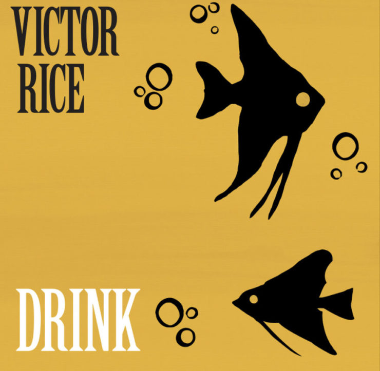 """Cover of Victor Rice's album """"Drink"""""""